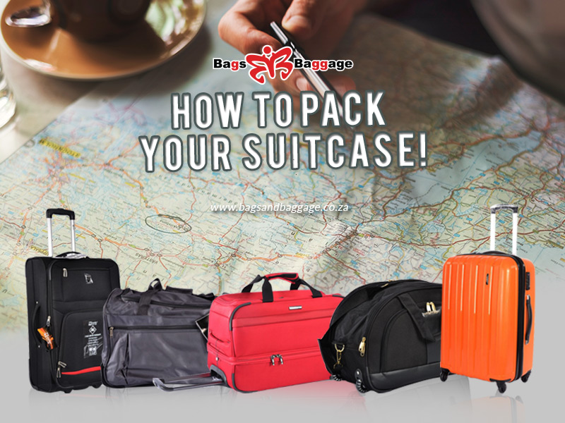 How to pack your suitcase!